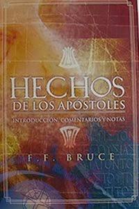 Los Hechos de los Apóstoles (F. F. Bruce).