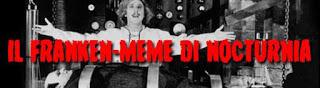 Il Franken-Meme di Nocturnia (Edizione 2018)