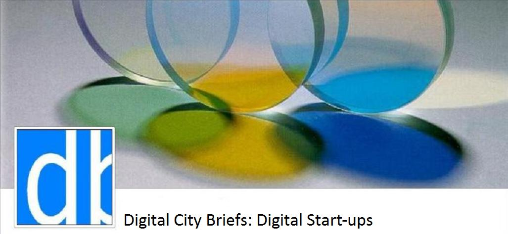Digital City Briefs: Digital Start-ups