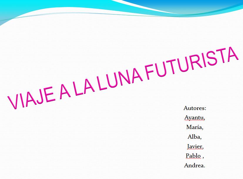 http://issuu.com/biblioamaia/docs/cuento-viaje_a_la_luna_futurista?e=2555741/8265625