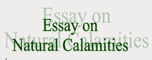 very short essay on natural calamities