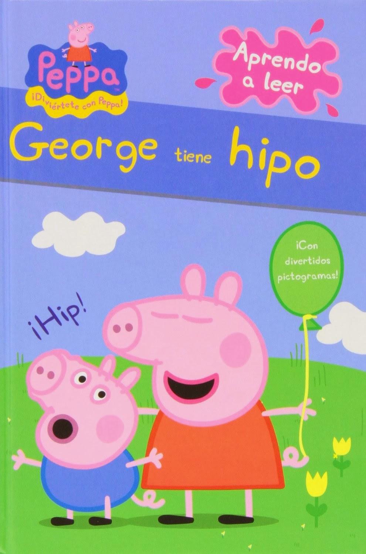 LIBRO INFANTIL: George tiene hipo   (Peppa Pig. Pictogramas núm. 1)   [Beascoa, 13 noviembre 2013] PORTADA