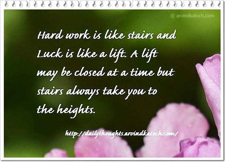 luck, lift, stairs, Hard work, time, Daily Thought, Quote