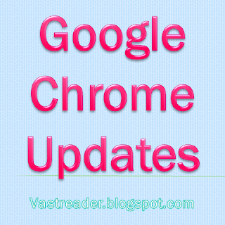 Google Chrome Releases Stable, Beta, Dev Channel Updates