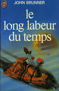 Le long labeur du temps - John Brunner