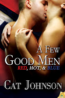 A Few Good Men by Cat Johnson (Red, Hot & Blue series)