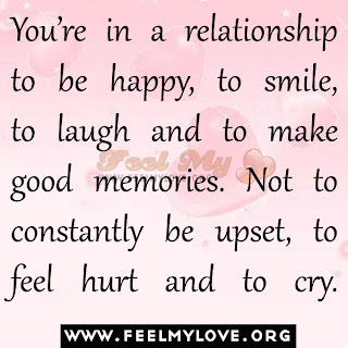 You're in a relationship to be happy, to smile