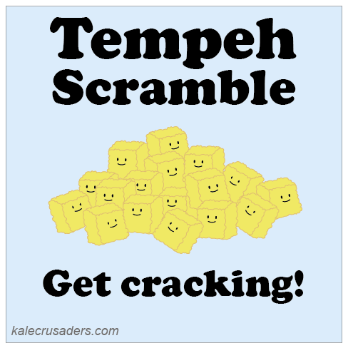 Tempeh Scramble: Get cracking!