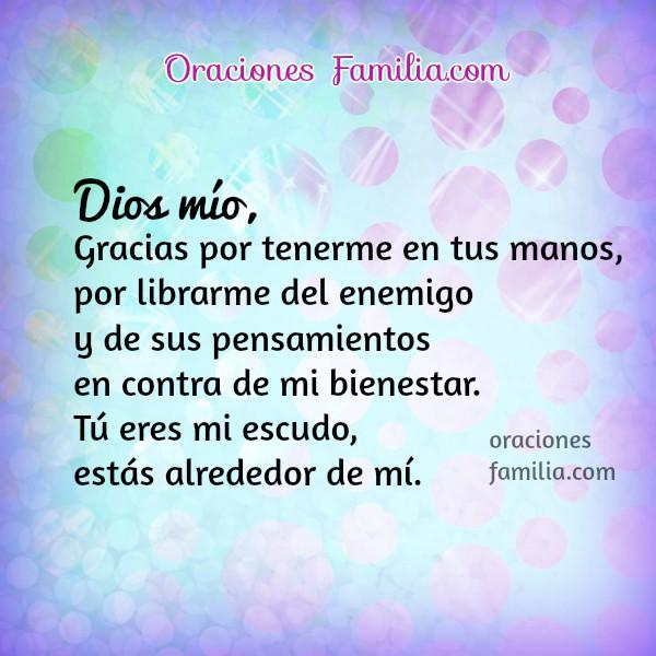 Oración corta cristiana Dios me da protección contra mis enemigos, no a la venganza, dame paz, oraciones del cuidado de Dios, por Mery Bracho.