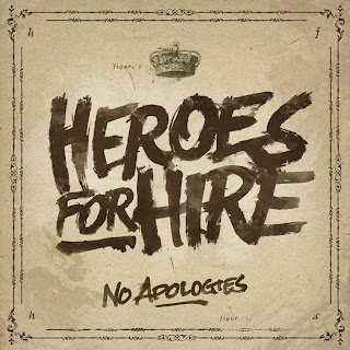 Heroes For Hire - No Apologies