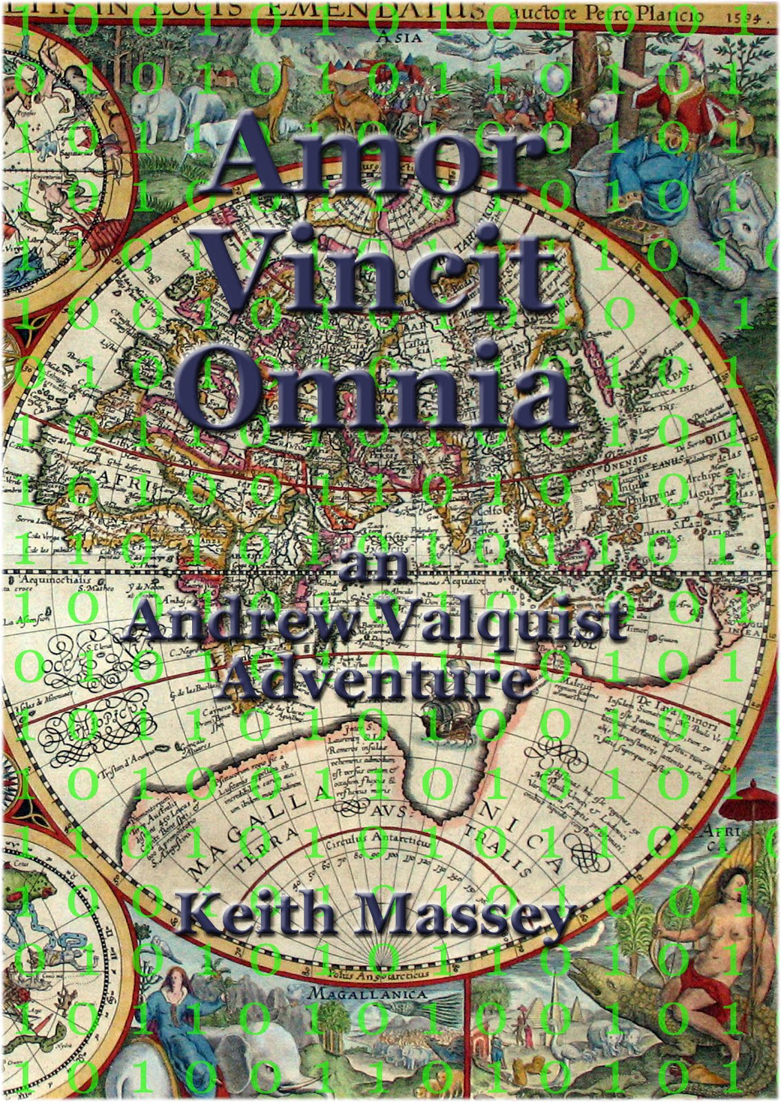 The Novel Amor Vincit Omnia: an Andrew Valquist Adventure