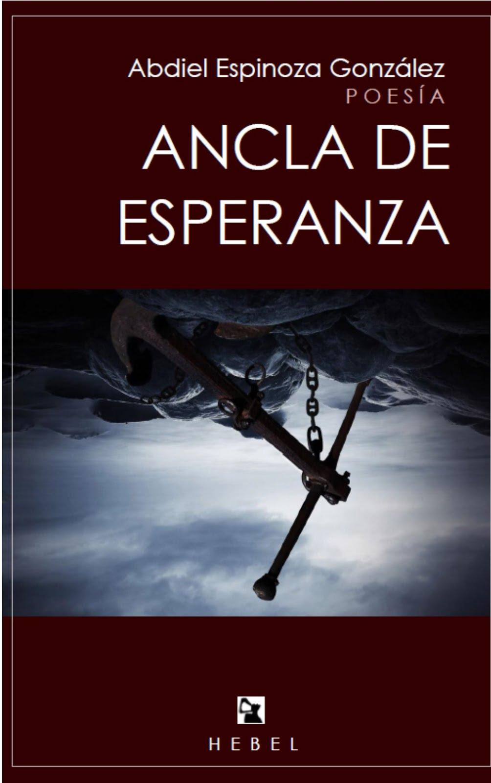 Ancla de esperanza, Hebel Ediciones, 2016