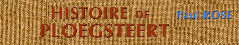 Histoire de Ploegsteert,.. de Paul Rose,