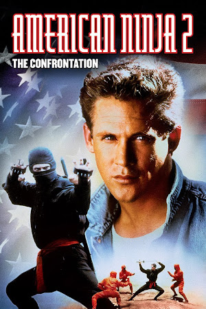 American Ninja 2 The Confrontation Film
