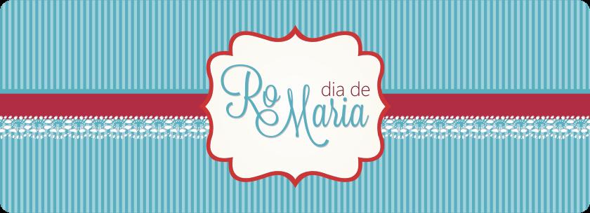 dia de RoMaria