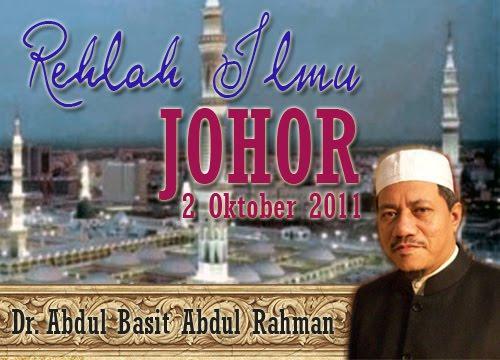 Rehlah Ilmu Johor Abu Anas Madani Dr. Abdul Basit Abdul Rahman Pondok Sungai Durian www.mymaktabaty.com
