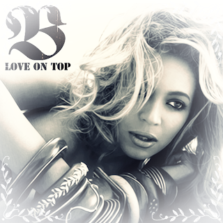 Beyonce Knowles - Love On Top Lyrics