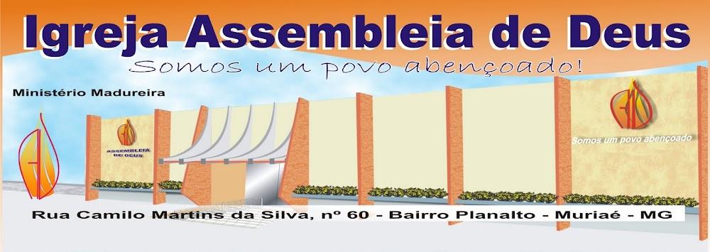 Igreja Evangélica Assembléia de Deus no Planalto - Ministério de Madureira