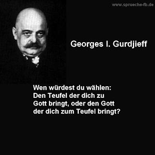 sprüche zum nachdenken Georges I Gurdjieff  deutsch zitate