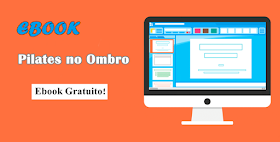 Ebook Pilates no Ombro - Gratuito!