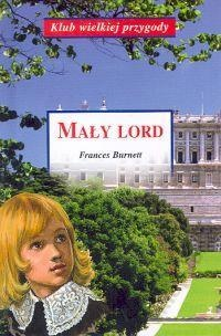"""Mały Lord"" Frances Hodgson Burnett"