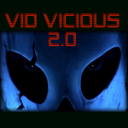 THIS IS… VID VICIOUS 2.0