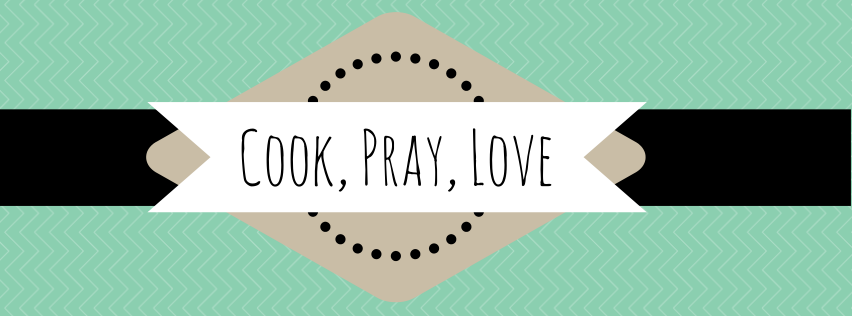 Cook, Pray, Love
