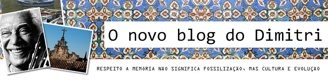 o novo blog do Dimitri