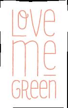 Love Me Green