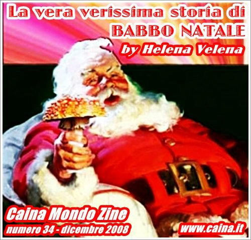 Storia Di Babbo Natale.La Vera Verissima Storia Di Babbo Natale By Helena Velena Caina