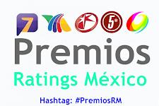 "Lista de ganadores: ""Premios Ratings México""."