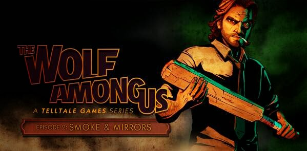 The Wolf Among Us: Episode 2 Smoke and Mirrors PC