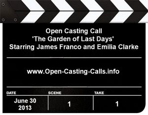 The Garden of Last Days Open Casting Call