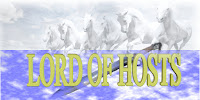 a graphic (c)Erika Grey that reads Lord of Hosts with white horses and the sword of the Lord.
