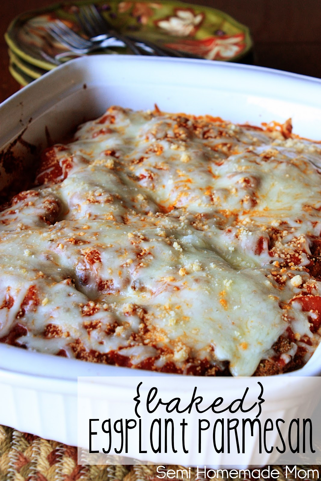 Mostly Homemade Mom: Baked Eggplant Parmesan