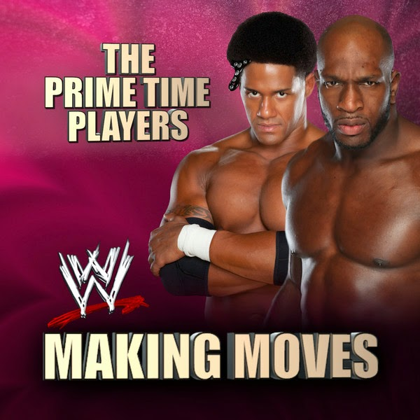 WWE Music Group - Making Moves (The Prime Time Players) [feat. Sugar Tongue Slim] - Single Cover