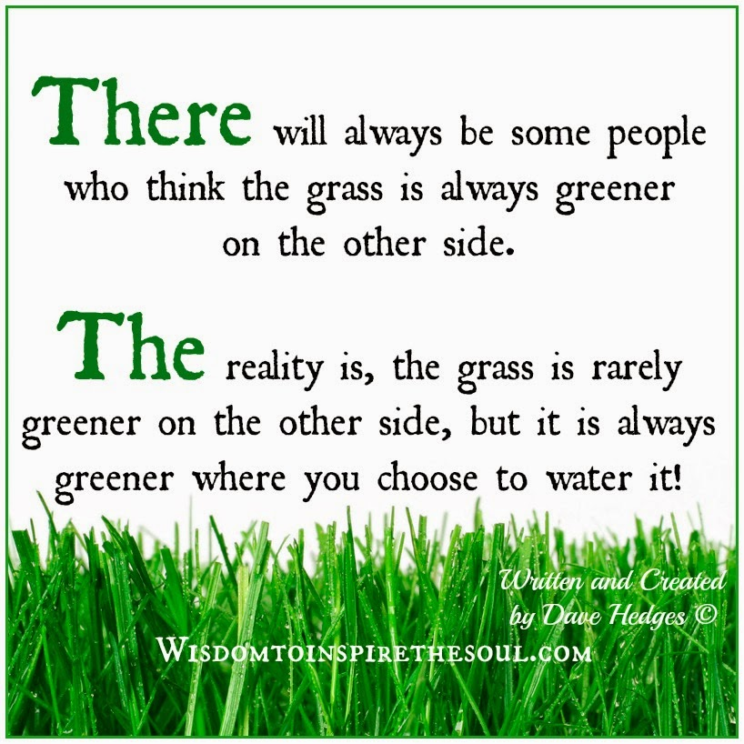 rule grass greener other side