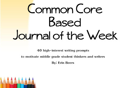 http://www.teacherspayteachers.com/Product/40-CCSS-JournalsPrompts-of-the-Week-for-the-Middle-Grades-863995