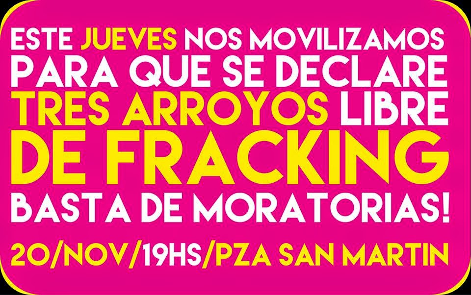 tres arroyos libre de fracking, movilización!