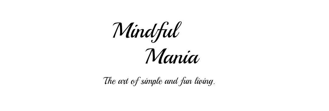 Mindful Mania