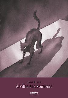 A filha das sombras - Caio Riter