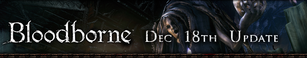 Bloodborne Dec 18th Update
