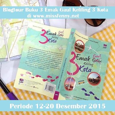 [ Blogtour, Review & Giveaway ] Buku 3 Emak Gaul Keliling 3 Kota