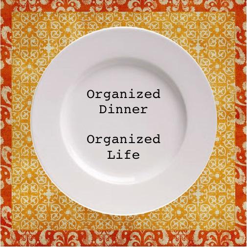 Organized Dinner