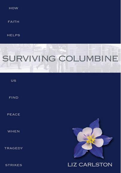 Surviving Columbine
