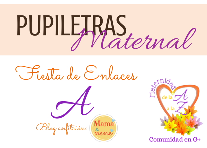 PUPILETRAS-MATERNAL-BLOGGER-MAMAYNENE