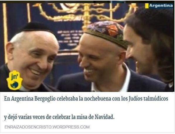 Bergoglio dejó varias veces de celebrar la misa de Navidad y celebraba con Judios talmúdicos