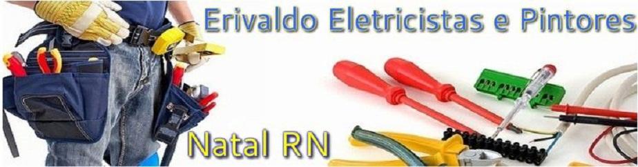 Eletricistas em Natal / RN - Erivaldo - 84 9 8807-5615