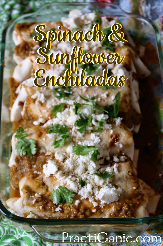 Spinach & Sunflower Enchiladas