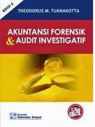 Akuntansi Forensik dan Audit Investigatif